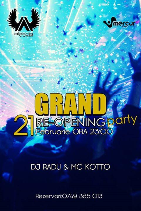 Sâmbătă 21Februarie, te așteptăm la GRAND REOPENING PARTY!