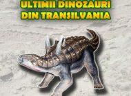 """JOI: Vernisajul expoziției """"Ultimii dinozauri din Transilvania"""", la Muzeul Național al Unirii din Alba Iulia"""