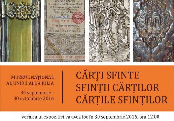 """DE VINERI: Expoziția """"Cărți sfinte, sfinții cărților, cărțile sfinților"""", deschisă publicului, la Muzeul Național al Unirii din Alba Iulia"""