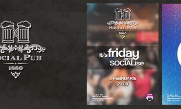 """Vineri şi sâmbătă: """"It's friday, let's SOCIALise"""" şi """"Social Saturday"""", în Social Pub 1880 din Alba Iulia"""
