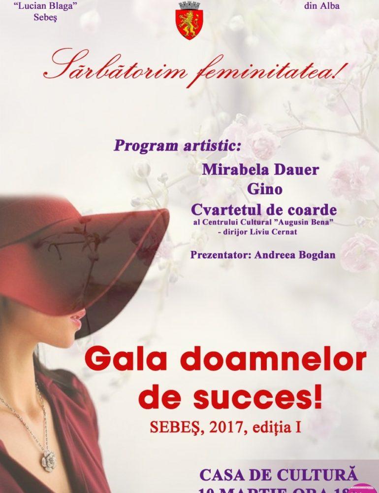 """10 MARTIE: Gala doamnelor de succes, la Centrul Cultural """"Lucian Blaga"""" din Sebeş"""