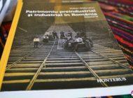 """FOTO-VIDEO: Lansarea celui de-al VI-lea volum din proiectul editorial """"Patrimoniu preindustrial şi industrial al României"""", semnat de Volker Wollmann"""
