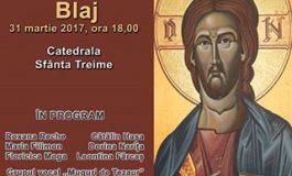 """ASTĂZI: Pricesne de suflet într-un concert extraordinar în Catedrala """"Sfânta Treime"""" din Blaj"""