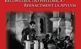 """ASTĂZI: Muzeul Unirii din Alba Iulia prezintă vernisajul expoziţiei """"Reconstructio Historica / Reenactment la Apulum"""""""