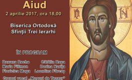ASTĂZI: Aiudenii sunt invitaţi la un concert de pricesne tradiţionale româneşti