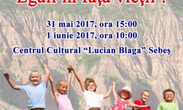 """31 mai - 1 iunie: Simpozionul """"Egali în fața vieţii"""", la Centrul Cultural """"Lucian Blaga"""" din Sebeș"""