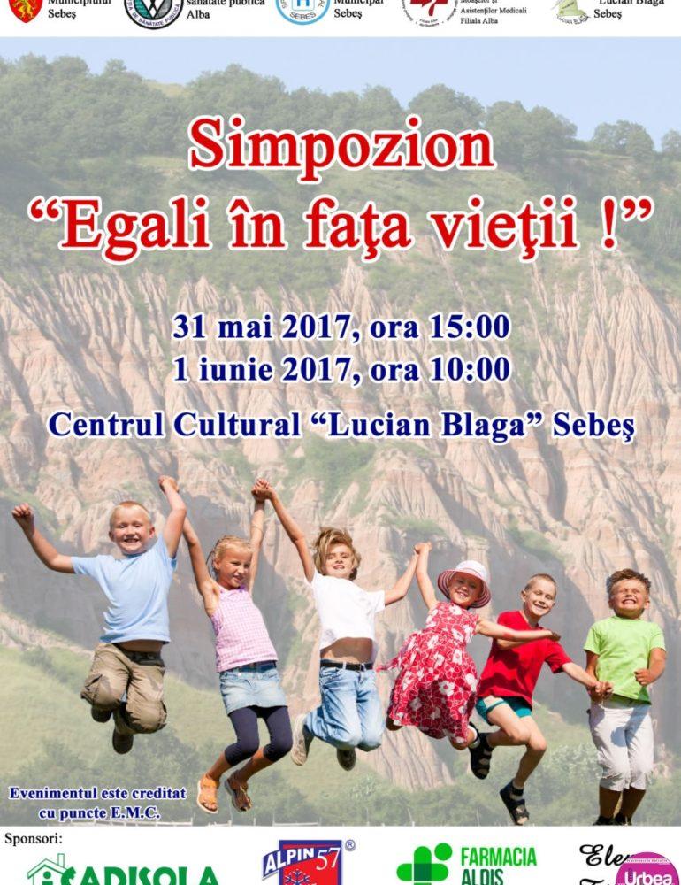 """31 mai – 1 iunie: Simpozionul """"Egali în fața vieţii"""", la Centrul Cultural """"Lucian Blaga"""" din Sebeș"""