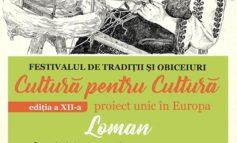 """DUMINICĂ: Festivalul """"Cultură pentru Cultură"""" la Loman. Întrecere în dansuri, meşteşuguri şi gastronomie a comunităţilor din zona Sebeş - Cugir"""