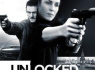 Unlocked Pericol Descătușat [premieră la cinema din 16 Iunie]