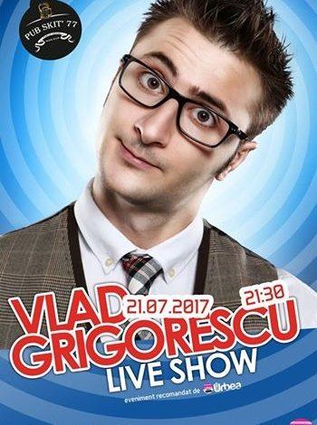 ASTĂZI: BEST of Vlad Grigorescu, la Pub Skit'77 din Alba Iulia. Sunteţi aşteptaţi să rămâneţi cu gura căscată de uimire şi râs