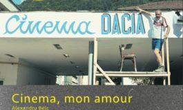 """VINERI: Proiecţia filmului """"Cinema, mon amour"""", la Caponieră, în Cetatea Alba Carolina"""
