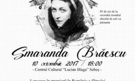 """Marţi: Premiera filmului documentar dedicat Smarandei Brăescu, la Centrul Cultural """"Lucian Blaga"""" Sebeș"""