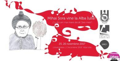 25-26 NOIEMBRIE: Mihai Șora, unul dintre cei mai importanți intelectuali ai României vine la Alba Iulia