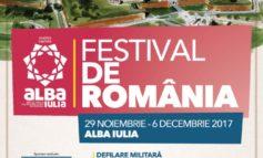 Festival de România, la Alba Iulia: Paradă militară, mâncare tradiţională, concerte și artificii, de 1 Decembrie. PROGRAM