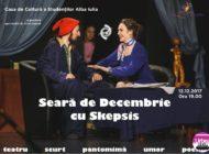 """Marţi: """"Seară de Decembrie cu Skepsis"""" – ultimul spectacol din 2017 al trupei, pe scena Casei de Cultură a Studenţilor din Alba Iulia"""