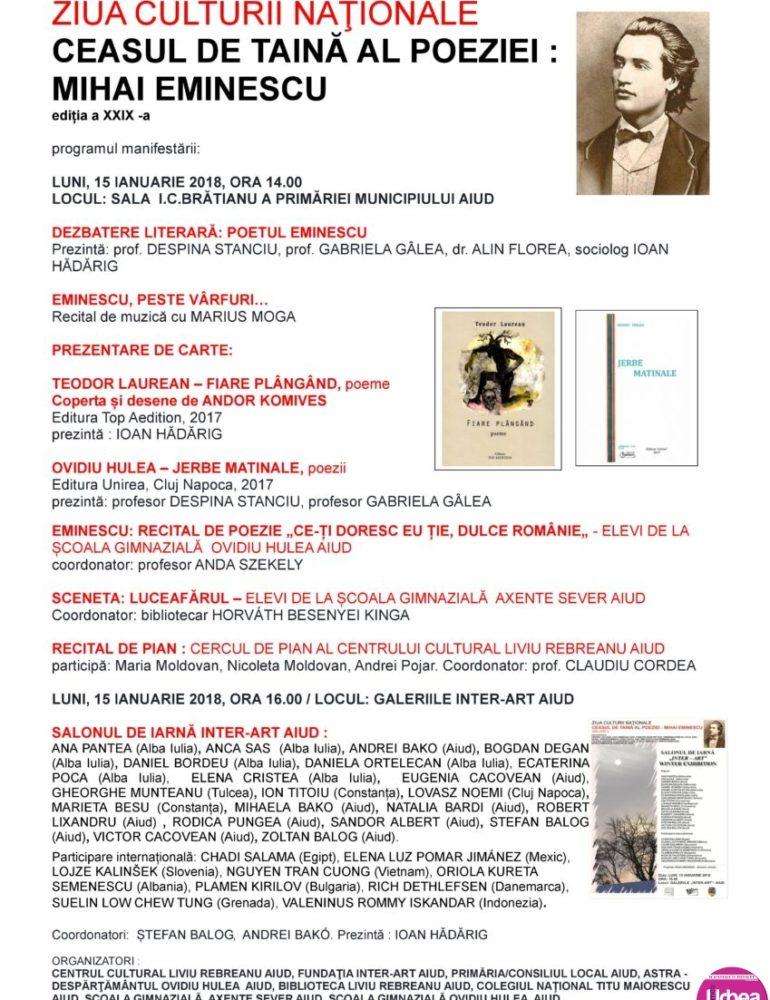 """LUNI: """"Ceasul de taină al poeziei: Mihai Eminescu"""", ediţia a XXIX-a, la Aiud. Programul manifestărilor cu ocazia Zilei Culturii Naţionale"""