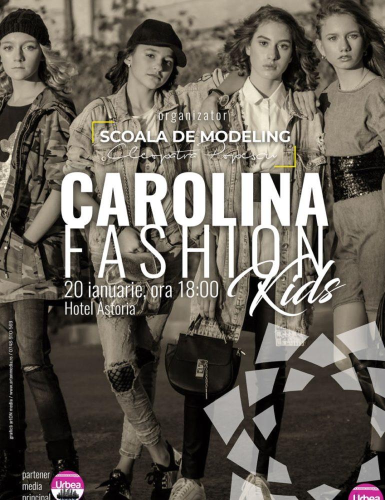20 IANUARIE: Carolina Fashion Kids 2018, la Hotel Astoria. Pășește în fascinanta lume a modei alături de elevii Şcolii de Modelling Cleopatra Popescu