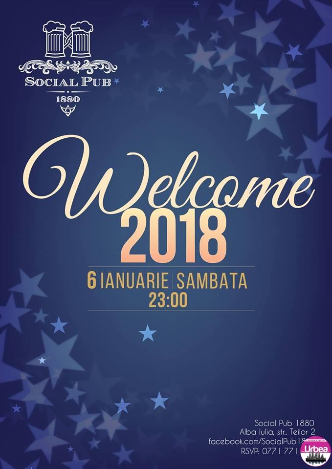 """SÂMBĂTĂ: """"Welcome 2018!"""", prima petrecere din an în Social Pub 1880 din Alba Iulia"""