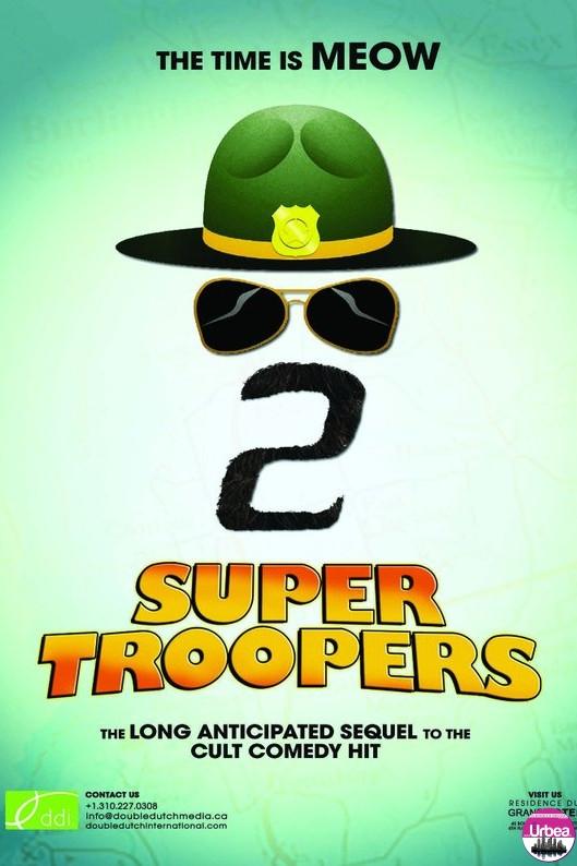 Super Troopers 2 [premieră la cinema din 20 aprilie]
