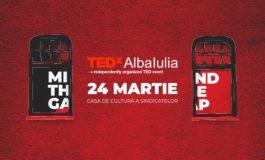 Sâmbătă: Idei şi poveşti de succes la TEDxAlbaIulia 2018. Speakeri din Alba şi alte oraşe vor prezenta propriile experienţe în domeniile în care îşi desfăşoară activitatea