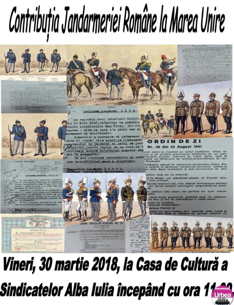 """VINERI: Simpozionul """"Contribuția Jandarmeriei Române la Marea Unire"""" la Casa de Cultură a Sindicatelor din Alba Iulia"""