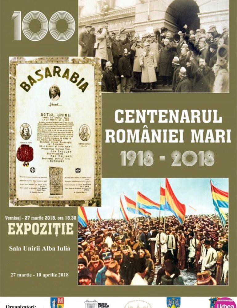 """Marţi: Expoziţia """"Centenarul României Mari"""", la Sala Unirii din Alba Iulia"""