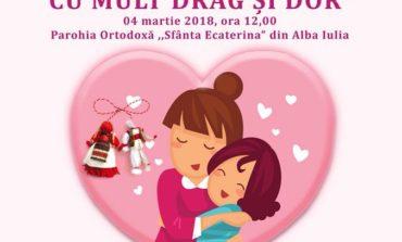 """DUMINICĂ: ,,Mărţişorul călător, mamei, cu mult drag şi dor"""" – eveniment dedicat Zilei Internaţionale a Femeii la Alba Iulia"""