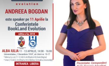 """Astăzi, demarează în Alba Iulia seria Conferinţelor BookLand Evolution la Universitatea """"1 Decembrie 1918"""""""