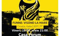 """VINERI: Seria """"Proiecții cu reflecții"""" de la Forum Apulum continuă cu documentarul """"Funne: Visând la Mare"""""""