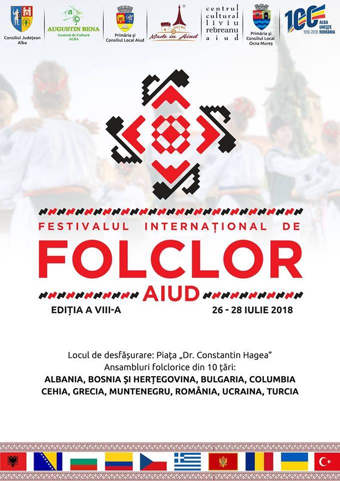 26-28 iulie: Festivalul Internaţional de Folclor de la Aiud. A VIII-a ediție a evenimentului este dedicată Centenarului. PROGRAM