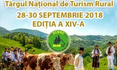 28-30 septembrie: A XIV-a ediţie a Târgului Naţional de Turism Rural de la Albac. PROGRAM