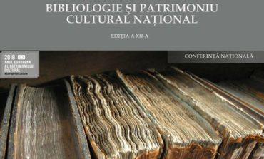 """25-26 octombrie: Conferinţa naţională """"Bibliologie şi Patrimoniu Cultural Naţional"""", ediţia a XII-a"""