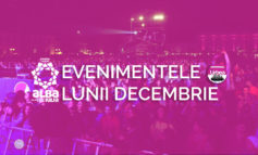 Evenimentele lunii DECEMBRIE, la Alba Iulia: Bazar de Crăciun, Festival de atitudine, Crăciunu' din 21 și multe seri de distracție în localuri