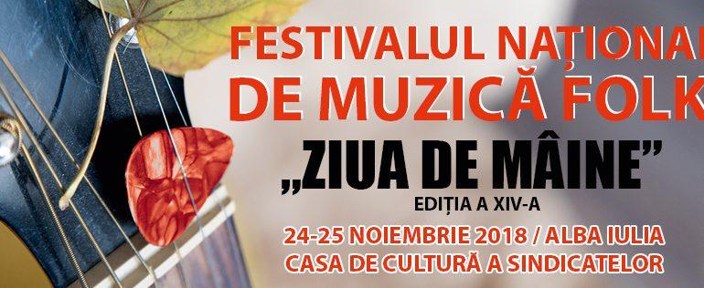 """24-25 noiembrie: Festivalul Național de Muzică Folk """"Ziua de Mâine"""", pe scena Casei de Cultură a Sindicatelor din Alba Iulia"""
