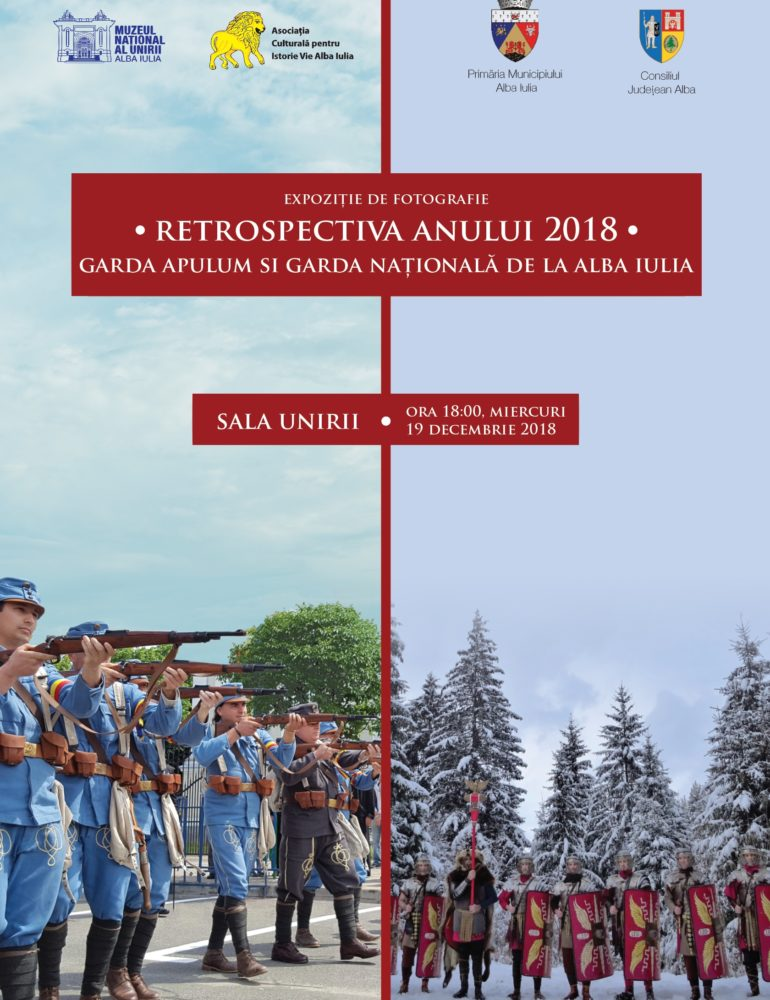 """Miercuri: Vernisajul expoziției de fotografie """"Retrospectiva anului 2018 – Garda Apulum și Garda Națională de la Alba Iulia"""""""