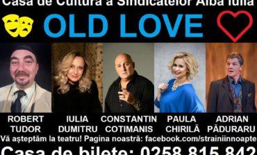 """11 februarie: Piesa de teatru """"Old Love"""", pe scena Casei de Cultură a Sindicatelor din Alba Iulia"""