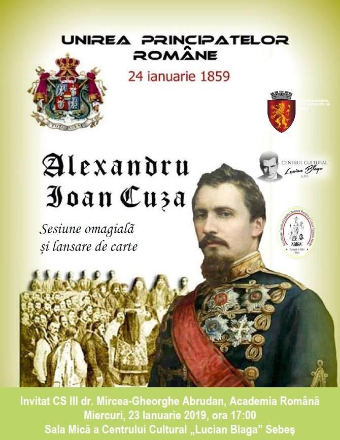Miercuri: Conferință omagială și lansare de carte închinate aniversării Unirii Principatelor Române, la Sebeș