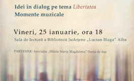 """Libertatea. Idei în dialog la Seratele Bibliotecii Județene """"Lucian Blaga"""" Alba"""