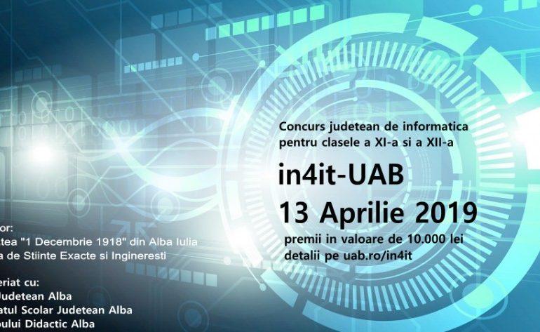 A treia ediție a concursului in4it-UABpentru elevii din clasele a XI-a și a XII-a din județul Alba, pasionați de Informatică