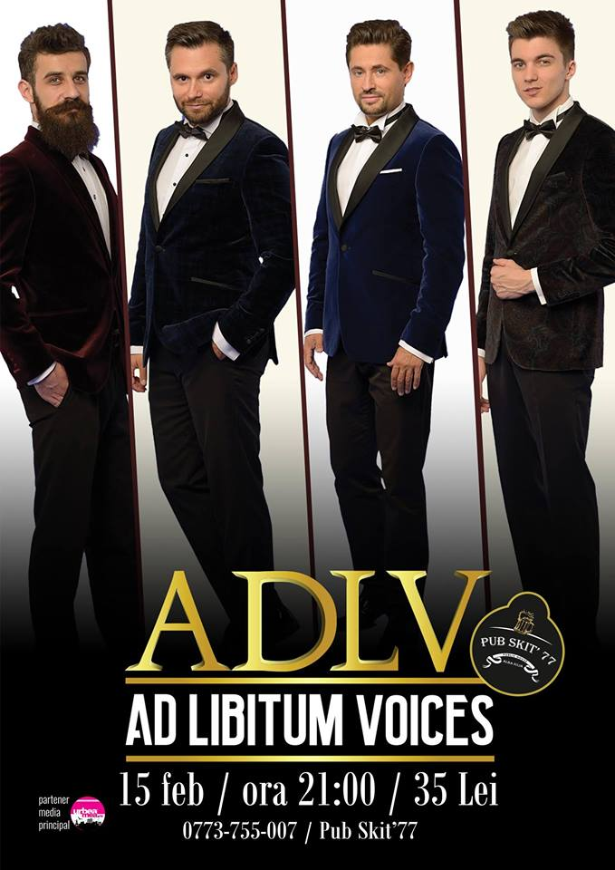 15 februarie: Spectacol extraordinar oferit de la Ad Libitum Voices la Pub Skit`77