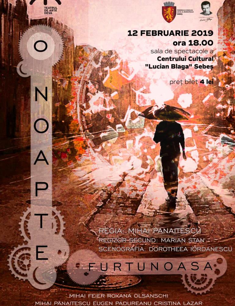 """12 februarie: Invitație la teatru. """"O noapte furtunoasă"""", la Centrul Cultural """"Lucian Blaga"""" Sebeș"""