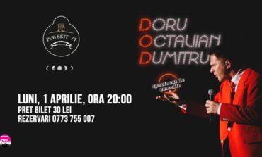 Luni: Spectacol de comedie cu Doru Octavian Dumitru, la Pub Skit 77