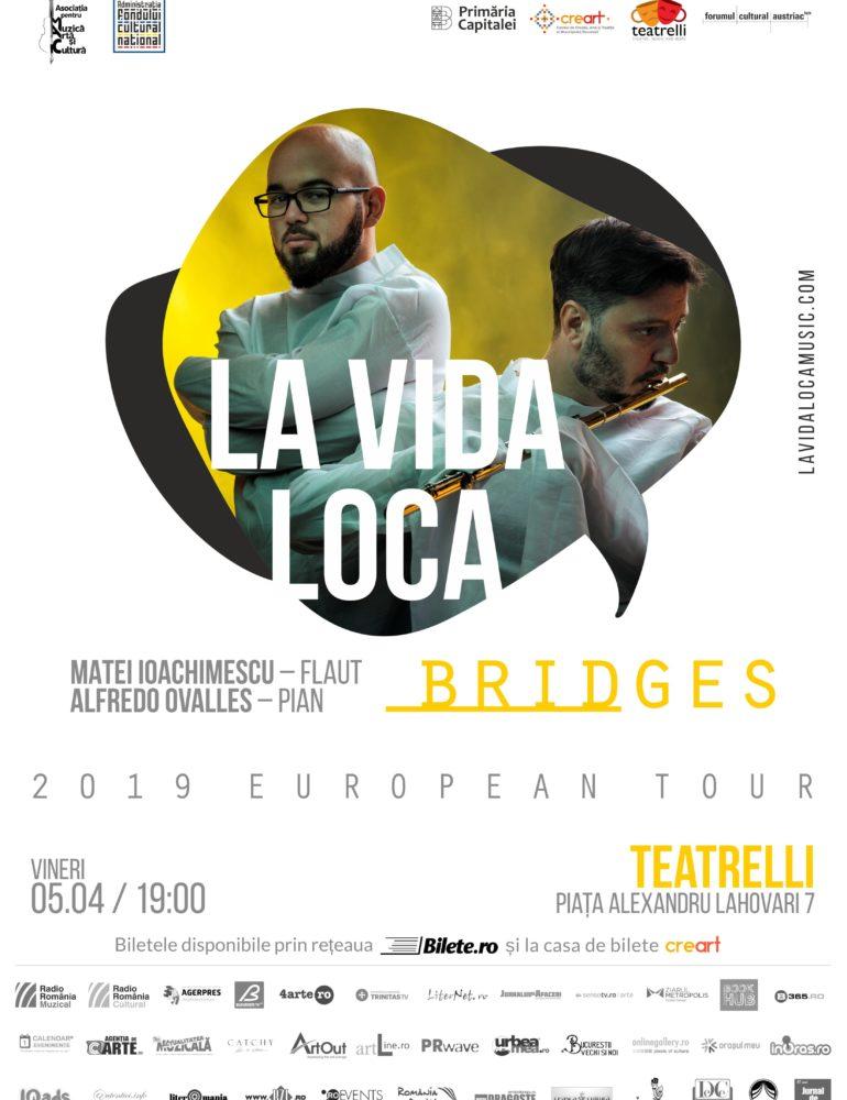23 martie – 10 aprilie: Turneul internațional LA VIDA LOCA – BRIDGES  cu flautistul Matei Ioachimescu și pianistul Alfredo Ovalles