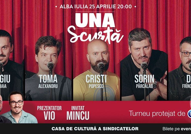 """ASTĂZI: Turneul """"Una Scurtă"""" ajunge la Alba Iulia"""