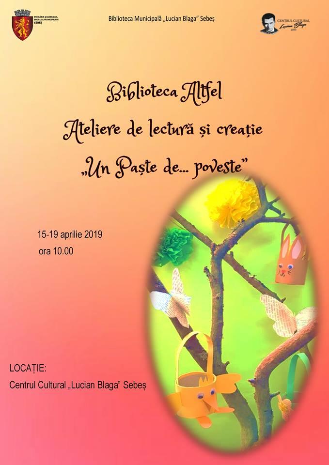"""15-19 aprilie: Ateliere de lectură și creația la Sebeș, în cadrul programului """"Biblioteca altfel"""""""
