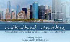 """28-31 mai: Expoziția de artă """"Identități multiculturale"""", la sediul ONU din New York"""