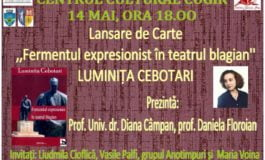 """Marți: Eveniment editorial la Cugir- lansarea volumului ,,Fermentul expresionist în teatrul blagian"""" semnat de prof. Luminița Cebotari"""
