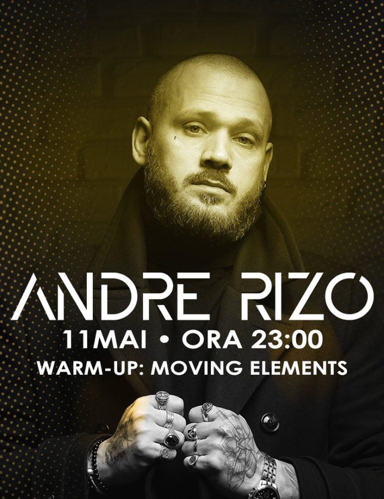 Sâmbăta 11 mai: Andre Rizo în Stage Club