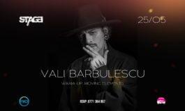 SÂMBĂTĂ 25 MAI- DJ Vali Bărbulescu în Stage Club