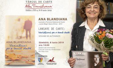 """Ana Blandiana, laureată a Premiului Național pentru Poezie """"Lucian Blaga"""" – Opera Omnia, 2019 cu lansare de carte  la Târgul de Carte Alba Transilvana"""